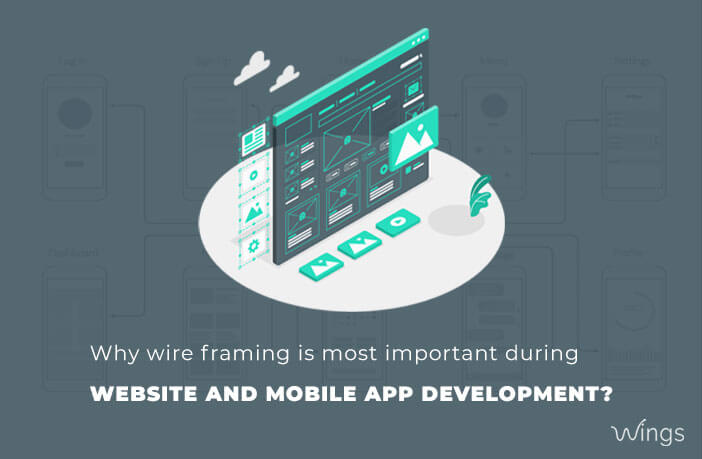 wireframe importance in website and mobile app development