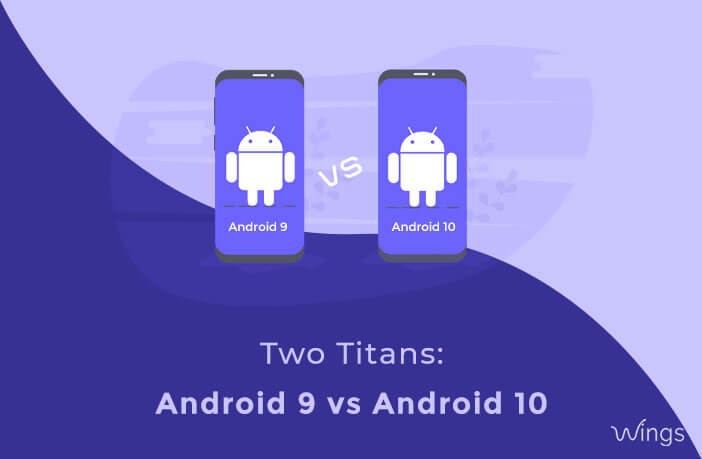 android 9 vs android 10