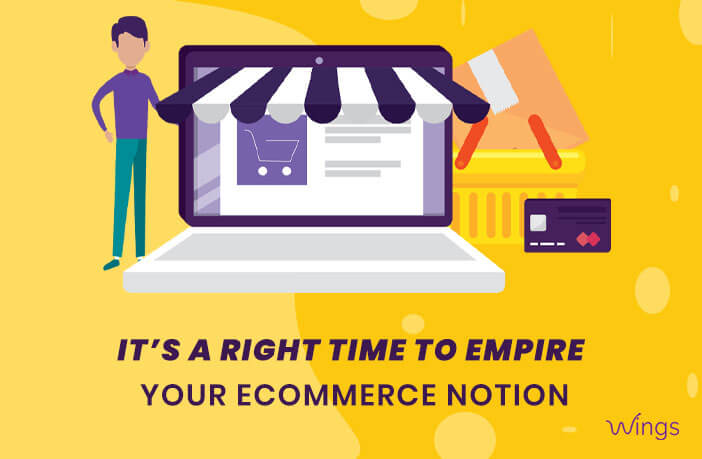 Right time to start your ecommerce store